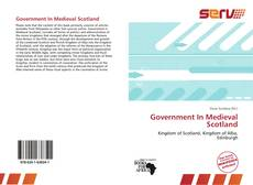 Government In Medieval Scotland kitap kapağı