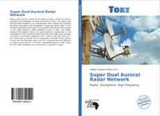 Bookcover of Super Dual Auroral Radar Network