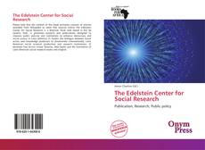 Bookcover of The Edelstein Center for Social Research