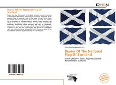 Bookcover of Bearer Of The National Flag Of Scotland