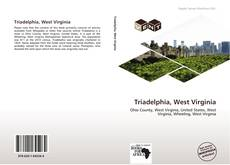Bookcover of Triadelphia, West Virginia