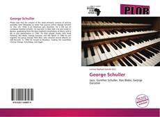 Bookcover of George Schuller