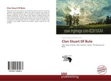 Bookcover of Clan Stuart Of Bute