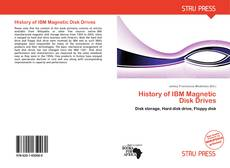 Bookcover of History of IBM Magnetic Disk Drives