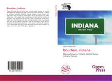 Bookcover of Bourbon, Indiana