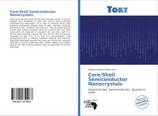 Bookcover of Core/Shell Semiconductor Nanocrystals
