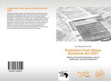 Bookcover of Protection From Abuse (Scotland) Act 2001