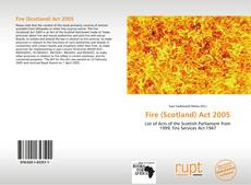 Capa do livro de Fire (Scotland) Act 2005