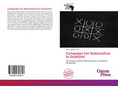 Bookcover of Campaign For Nationalism In Scotland