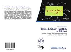 Bookcover of Kenneth Gibson (Scottish politician)