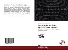 Buchcover von Healthcare Services Specification Project