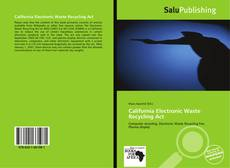 Bookcover of California Electronic Waste Recycling Act