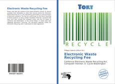 Обложка Electronic Waste Recycling Fee