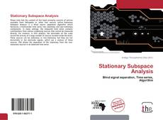 Portada del libro de Stationary Subspace Analysis