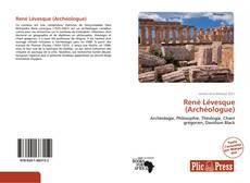 Bookcover of René Lévesque (Archéologue)
