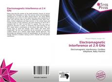 Bookcover of Electromagnetic Interference at 2.4 GHz