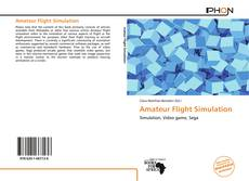 Bookcover of Amateur Flight Simulation