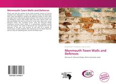 Couverture de Monmouth Town Walls and Defences