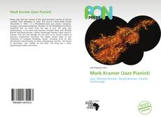 Couverture de Mark Kramer (Jazz Pianist)