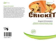 Portada del libro de Argent (Cricketer)