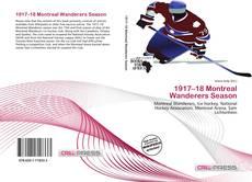 Bookcover of 1917–18 Montreal Wanderers Season
