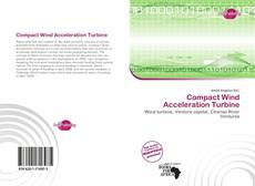 Bookcover of Compact Wind Acceleration Turbine
