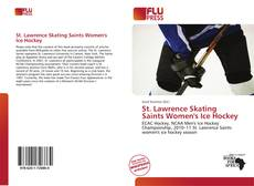 Bookcover of St. Lawrence Skating Saints Women's Ice Hockey