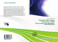Bookcover of Egyptian Municipal Elections, 2008