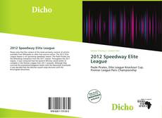 Bookcover of 2012 Speedway Elite League