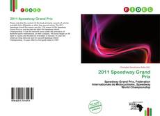 Bookcover of 2011 Speedway Grand Prix
