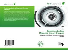 Bookcover of Superconducting Magnetic Energy Storage