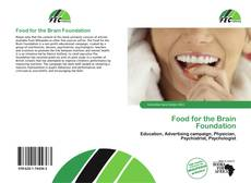 Bookcover of Food for the Brain Foundation