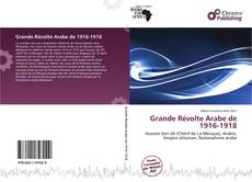 Portada del libro de Grande Révolte Arabe de 1916-1918