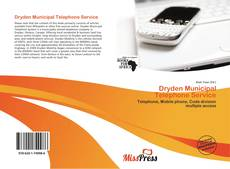 Bookcover of Dryden Municipal Telephone Service