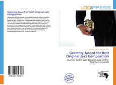 Bookcover of Grammy Award for Best Original Jazz Composition