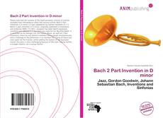 Bookcover of Bach 2 Part Invention in D minor
