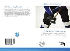 Bookcover of 1986 Calder Cup Playoffs