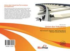 Bookcover of Union des Industries Ferroviaires Européennes