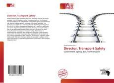 Portada del libro de Director, Transport Safety