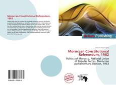 Bookcover of Moroccan Constitutional Referendum, 1962