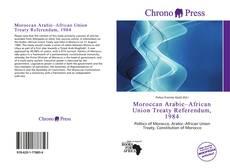 Moroccan Arabic–African Union Treaty Referendum, 1984的封面