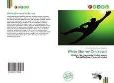 Couverture de White (Surrey Cricketer)