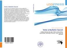Bookcover of Vote à Bulletin Secret