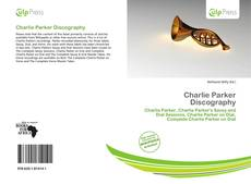 Bookcover of Charlie Parker Discography