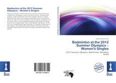 Обложка Badminton at the 2012 Summer Olympics – Women's Singles