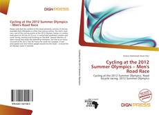 Bookcover of Cycling at the 2012 Summer Olympics – Men's Road Race