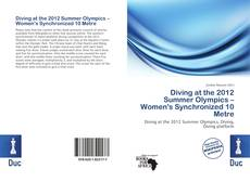 Bookcover of Diving at the 2012 Summer Olympics – Women's Synchronized 10 Metre