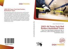 Portada del libro de 2003–04 Texas Tech Red Raiders Basketball Team