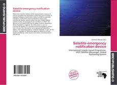 Bookcover of Satellite emergency notification device