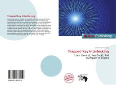 Bookcover of Trapped Key Interlocking